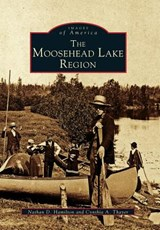 The Moosehead Lake Region | Nathan D. Hamilton |