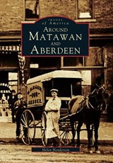 Around Matawan and Aberdeen | Helen Henderson |