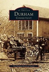 Durham, Connecticut | The Durham Historical Society |