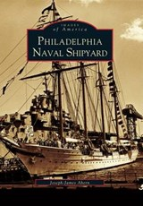 Philadelphia Naval Shipyard | Joseph-James Ahern |