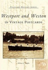 Westport and Weston in Vintage Postcards | William L. Scheffler |