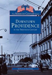 Downtown Providence in the Twentieth Century