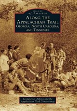 Along the Appalachian Trail | Leonard M. Adkins |