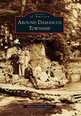 Around Damascus Township | Barbara Davis Dexter |