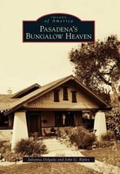 Pasadena's Bungalow Heaven