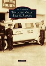 Tualatin Valley Fire & Rescue | Ray Pitz |