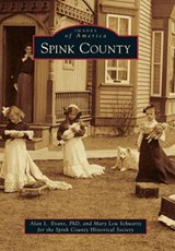 Spink County | Alan L. Evans Phd |