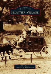 Frontier Village | Bob Johnson |