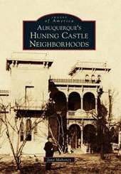 Albuquerque's Huning Castle Neighborhoods