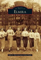 Elmira | Hare, James E.; Kieffer, James Arthur |