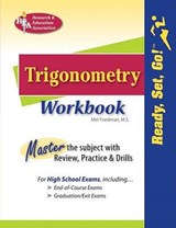 Ready, Set, Go!  Trigonometry | Mel Friedman |