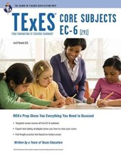 Texes Core Subjects Ec-6 | Luis A Rosado |