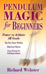 Pendulum Magic for Beginners | Richard Webster |