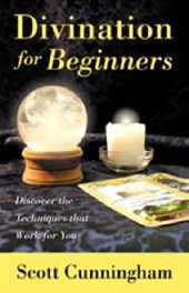 Divination for Beginners | Scott Cunningham |