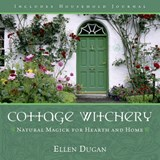 Cottage Witchery | Ellen Dugan |