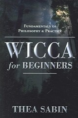 Wicca for Beginners | Thea Sabin |