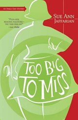 Too Big to Miss | Sue Ann Jaffarian |