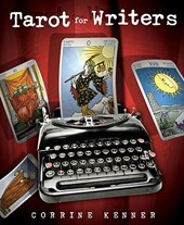 Tarot for Writers | Corrine Kenner |