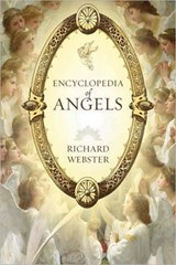 Encyclopedia of Angels | Richard Webster |