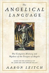 The Complete History and Mythos of the Tongue of Angels | Aaron Leitch |