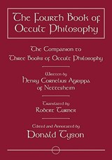 The Fourth Book of Occult Philosophy | Heinrich Cornelius Agrippa Von Nettesheim |