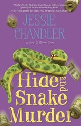 Hide and Snake Murder | Jessie Chandler |