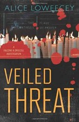 Veiled Threat | Alice Loweecey |