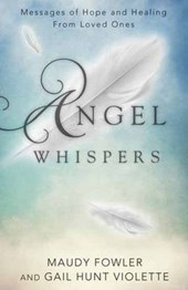 Angel Whispers | Fowler, Maudy ; Hunt, Gail |