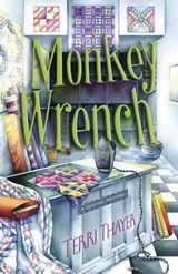 Monkey Wrench | Terri Thayer |
