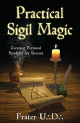 Practical Sigil Magic | Frater U. D. |