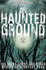 On Haunted Ground | Lisa Rogers |