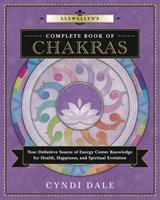 Llewellyn's Complete Book of Chakras | Cyndi Dale |