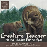 Creature Teacher | Scott Alexander King; Sioux Dollman |