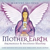 Mother Earth, Archangels & Ascended Masters