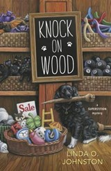Knock on Wood | Linda O Johnston |