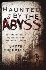Haunted by the Abyss | Sarah Soderlund |