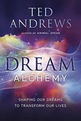 Dream Alchemy | Ted Andrews |