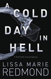 A Cold Day in Hell | Lissa Marie Redmond |