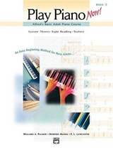Play Piano Now! | Palmer, Willard A.; Manus, Morton; Lancaster, E. L. |