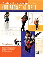 Fretboard Knowledge for the Contemporary Guitarist