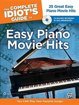 The Complete Idiot's Guide to Easy Piano Movie Hits |  |