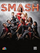 The Music of Smash -- Easy Piano Selections from Season | auteur onbekend |