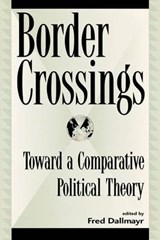 Border Crossings | Fred Dallmayr |
