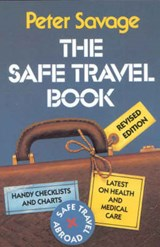 The Safe Travel Book | Peter Savage |