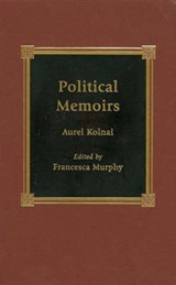 Political Memoirs | Aurel Kolnai |