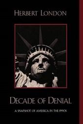 Decade of Denial