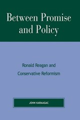 Between Promise and Policy | John Karaagac |