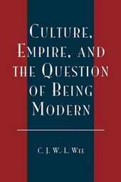 Culture, Empire and the Question of Being Modern