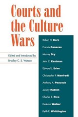 Courts and the Culture Wars | Bradley C. S. Watson |
