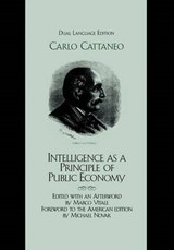 Intelligence as a Principle of Public Economy | Carlo Cattaneo |